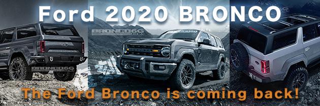 2020年フォードブロンコ【 FORD BRONCO】 復刻販売予定!